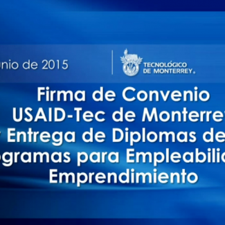 USAID y el Tec de Monterrey hacen alianza por el bienestar humano